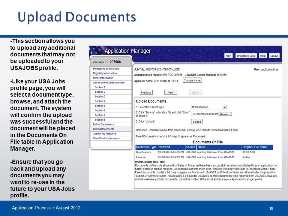 Upload Documents -This section allows you to upload any additional documents that may not be uploaded to your USAJOBS profile.
