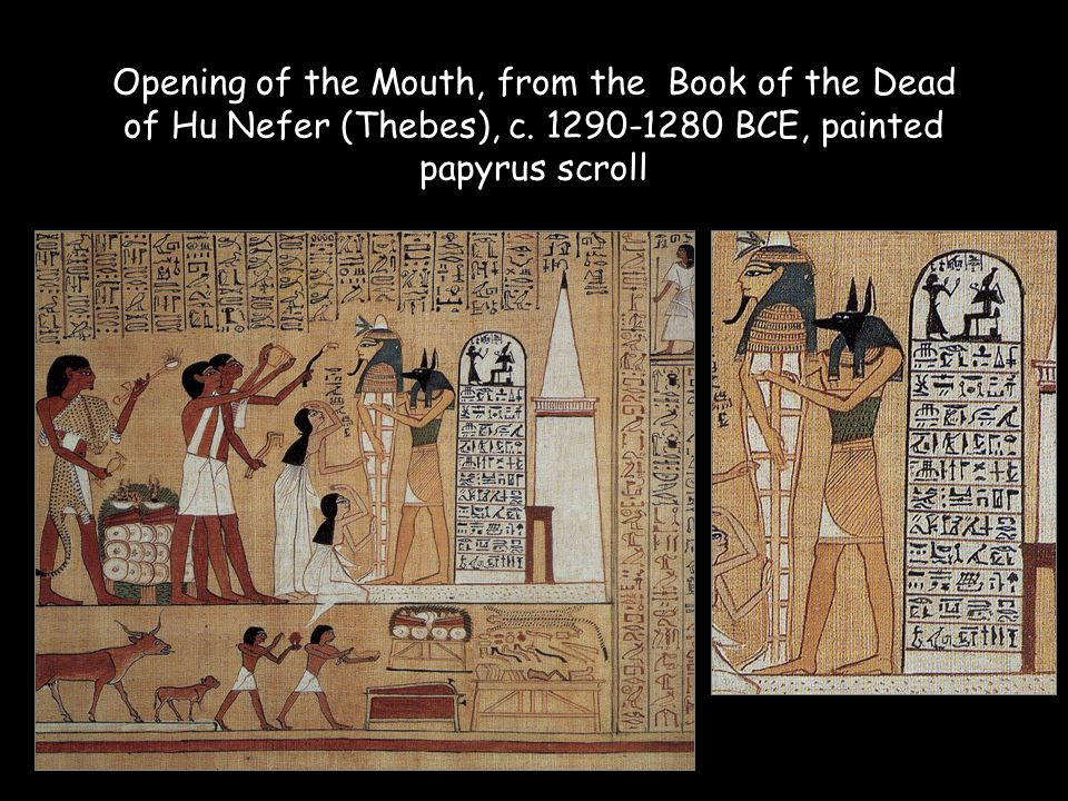 Opening of the Mouth, from the Book of the Dead of Hu Nefer (Thebes), c.