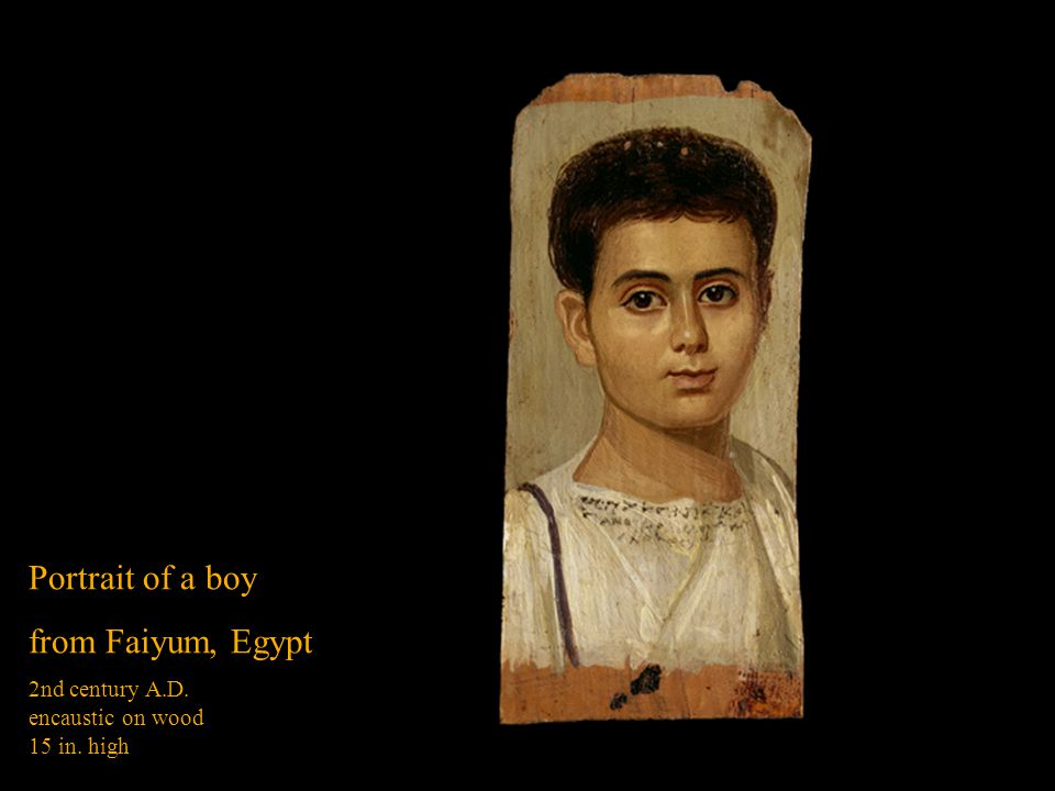 Portrait of a boy from Faiyum, Egypt 2nd century A.D.