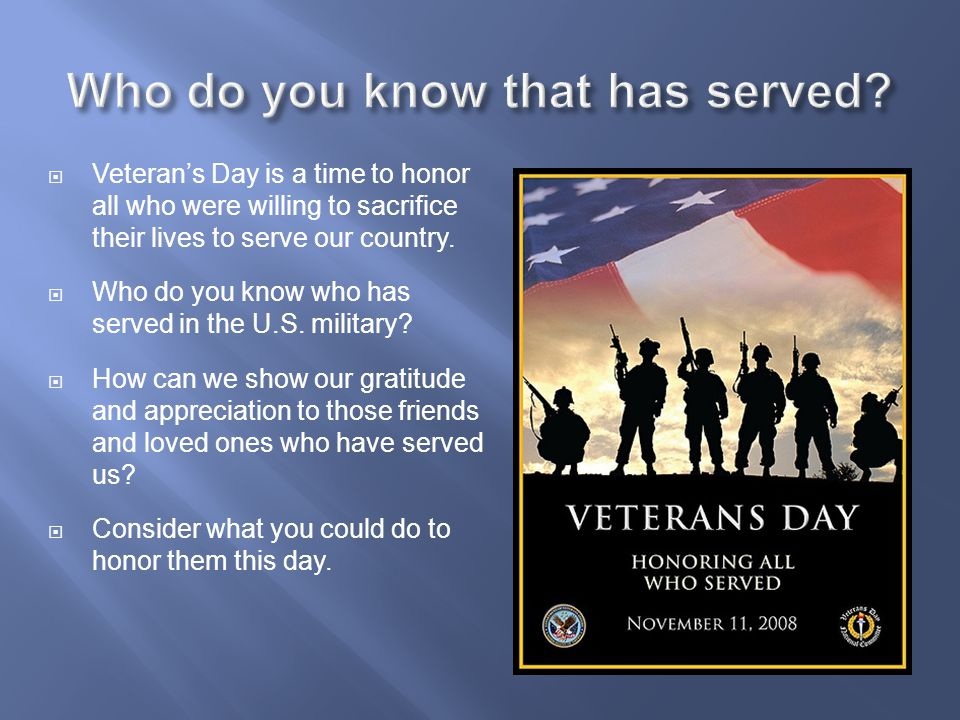 Who do you know that has served