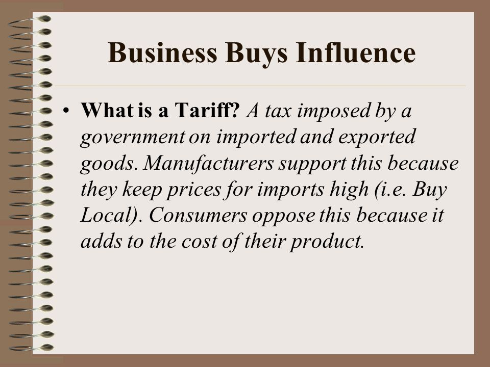 Business Buys Influence