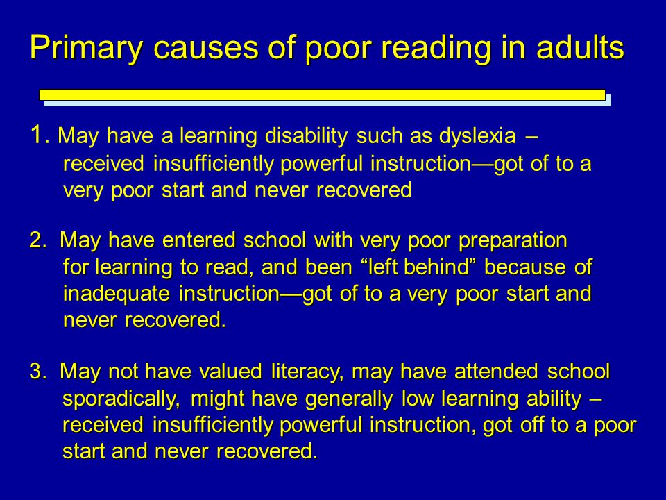 Primary causes of poor reading in adults