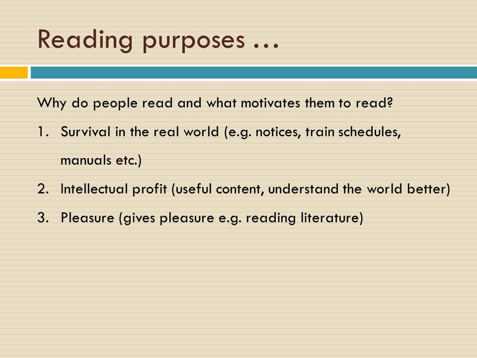 Reading purposes … Why do people read and what motivates them to read