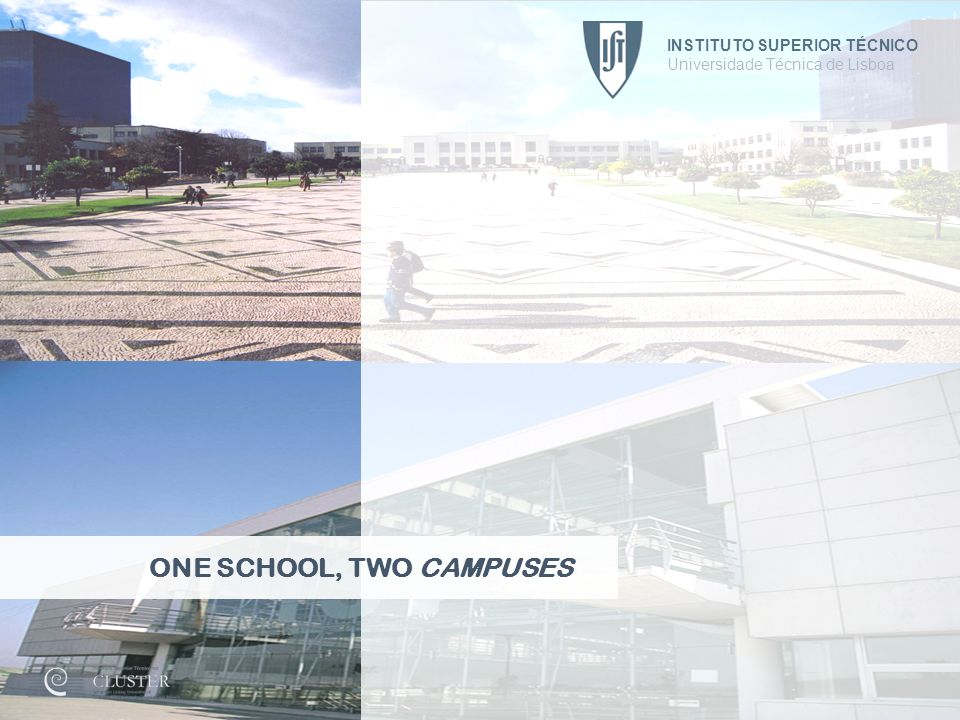 ONE SCHOOL, TWO CAMPUSES
