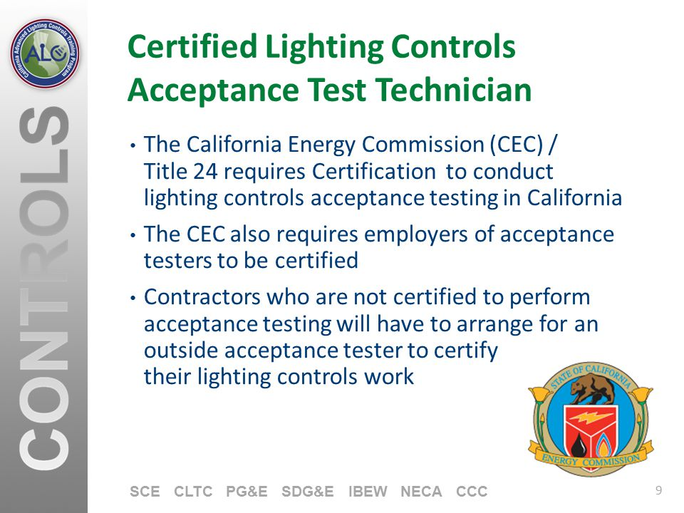 STATE OF CALIFORNIA TITLE 24 LIGHTING CONTROLS ACCEPTANCE TESTING ...