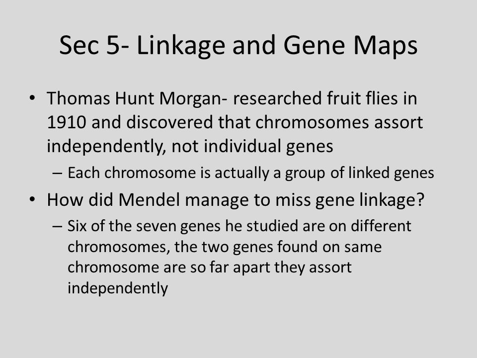 Sec 5- Linkage and Gene Maps