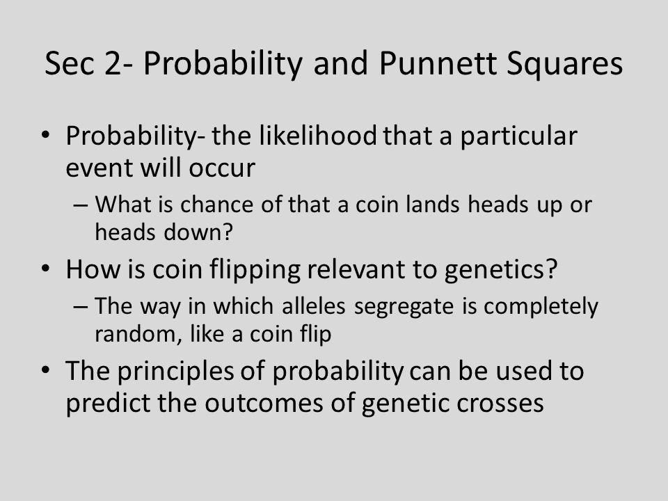 Sec 2- Probability and Punnett Squares