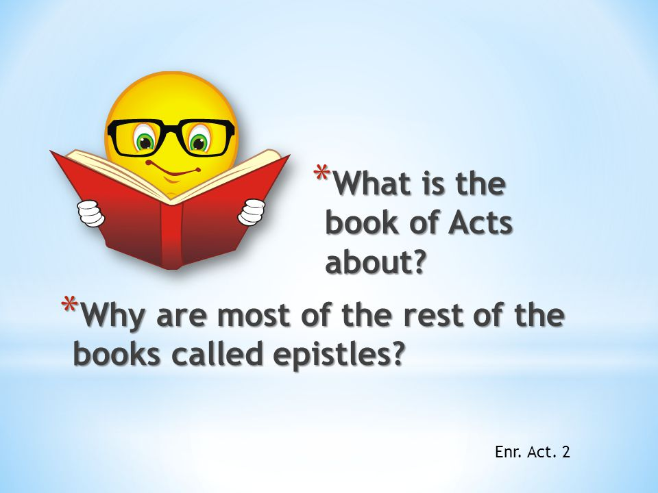 What is the book of Acts about