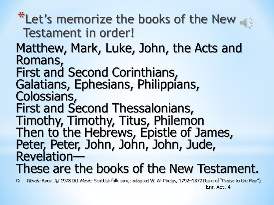 Let's memorize the books of the New Testament in order!