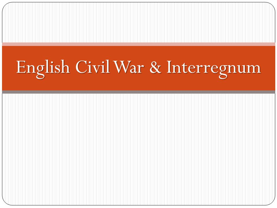 English Civil War & Interregnum
