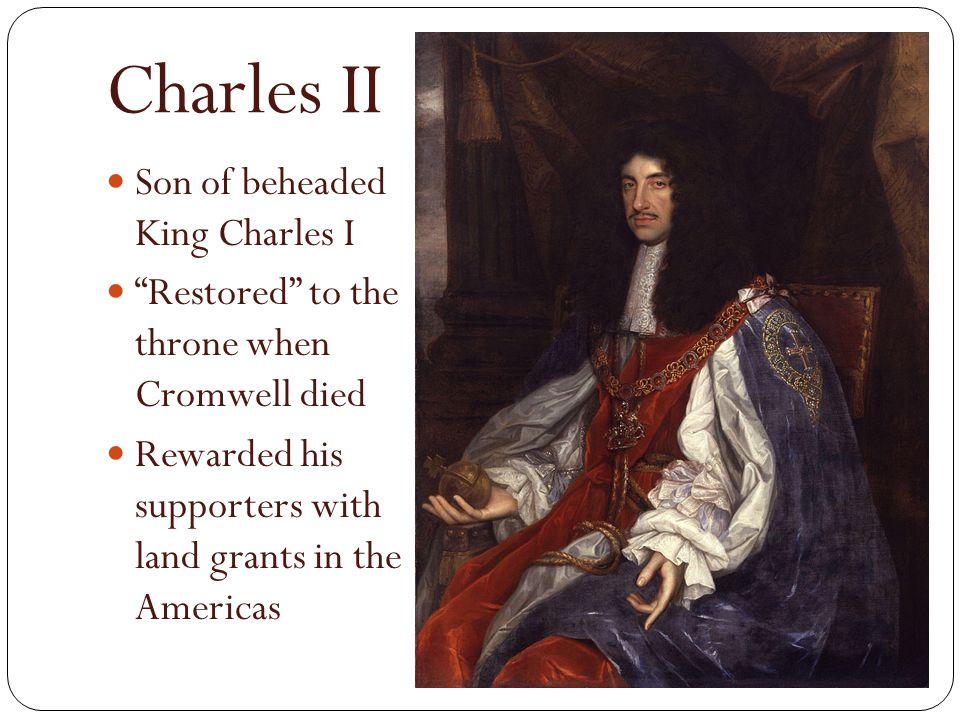 Charles II Son of beheaded King Charles I