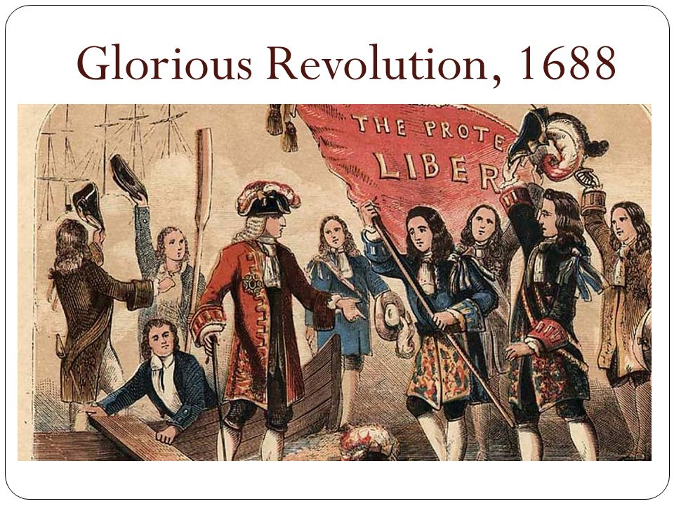 Glorious Revolution, 1688