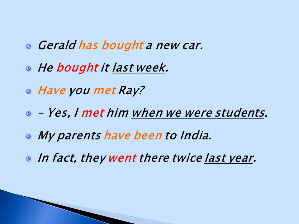Gerald has bought a new car.
