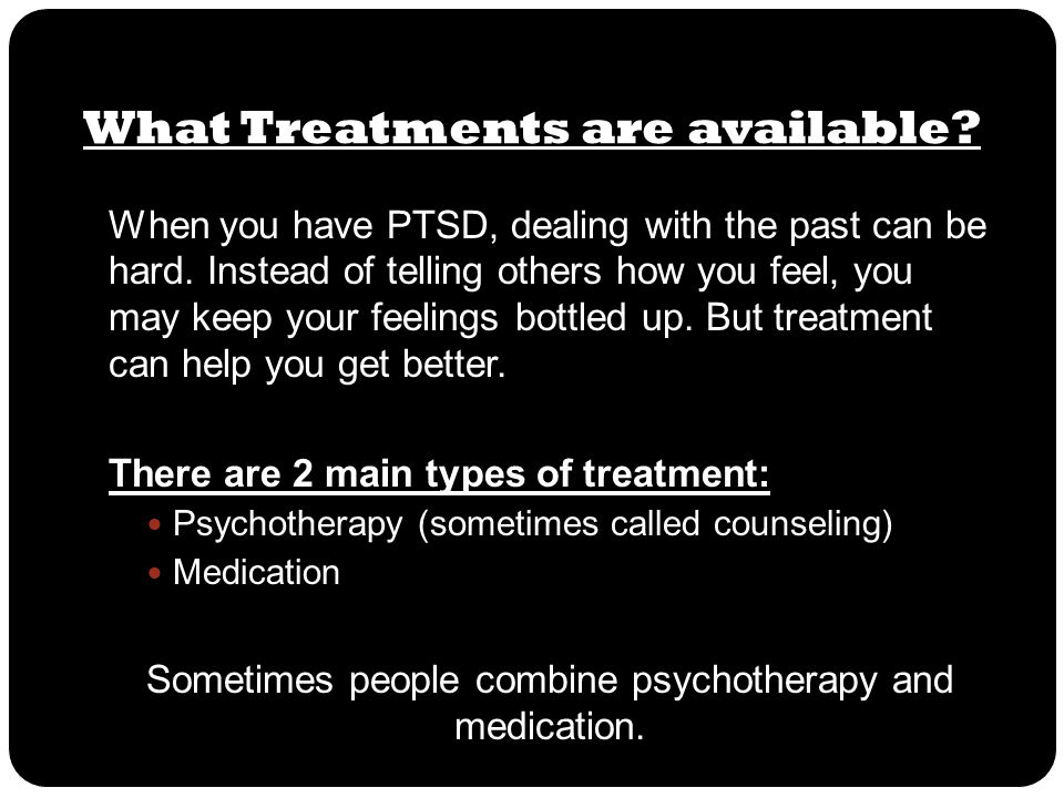 What Treatments are available
