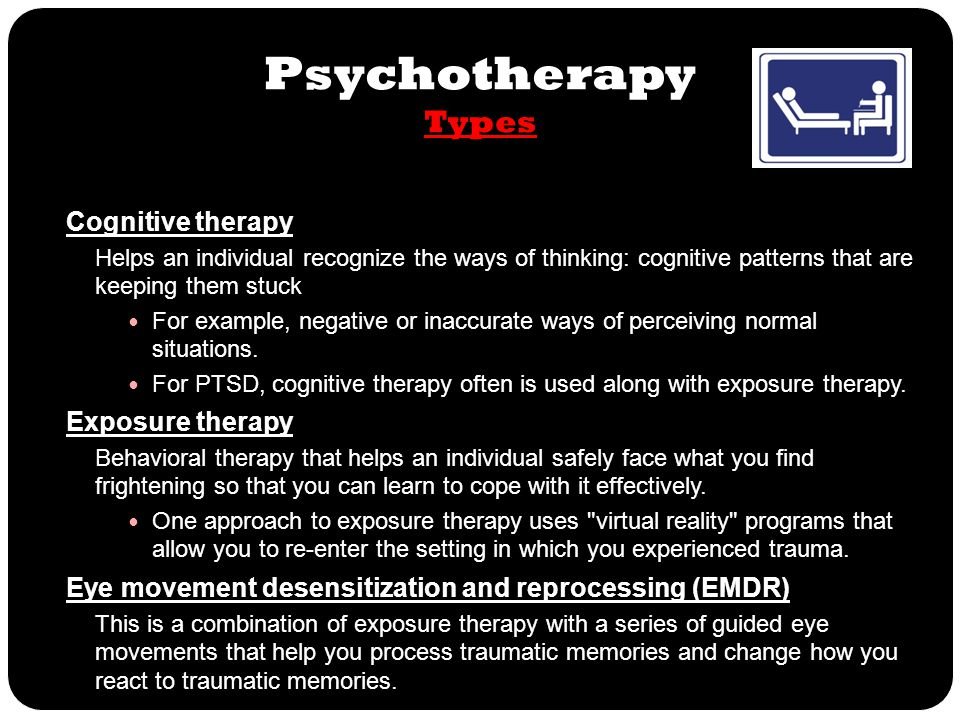 Psychotherapy Types Cognitive therapy Exposure therapy