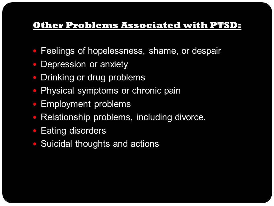 Other Problems Associated with PTSD: