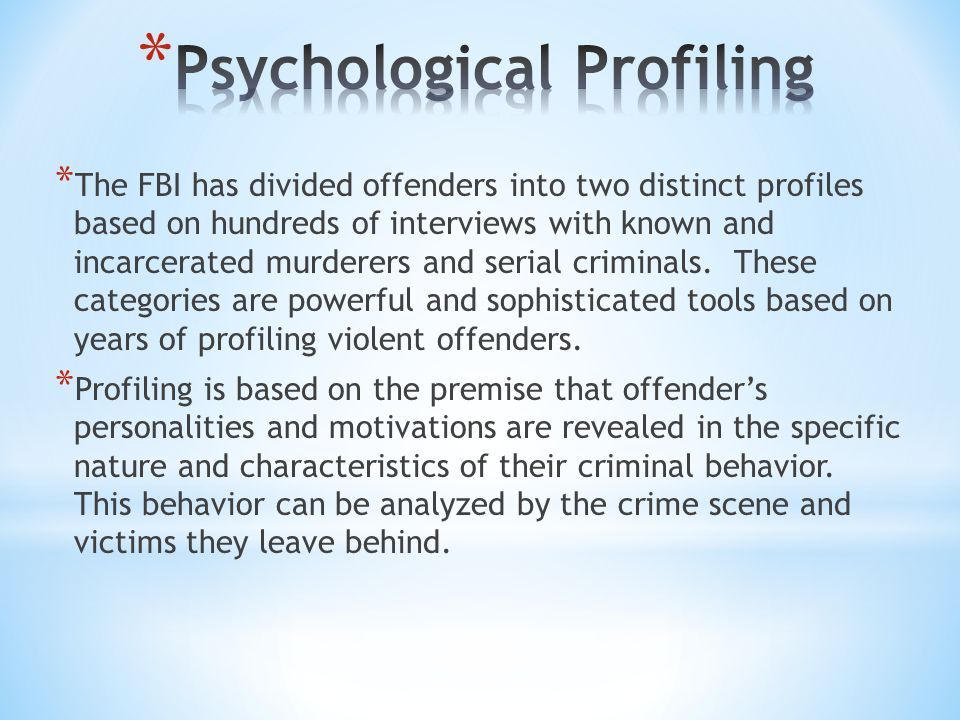 a report on offender profiling psychology essay Struggling to find a psychology research paper topic check out our collection of ideas to spark your creativity and inspire your writing it can be particularly important when you are writing a psychology research paper or essay psychology is such a broad topic, so you want to find a topic that allows.