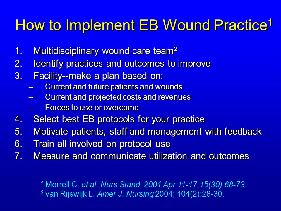 evidence based practice on wound packing Posts about evidence-based practice written by woundsresearch wounds a compendium of clinical research and practice  phd, fapwca, wrote this touching piece, which is a few minutes well-spent to learn about a shining light in the wound care  the presented case provides further evidence in support of daptomycin's efficacy as a treatment.