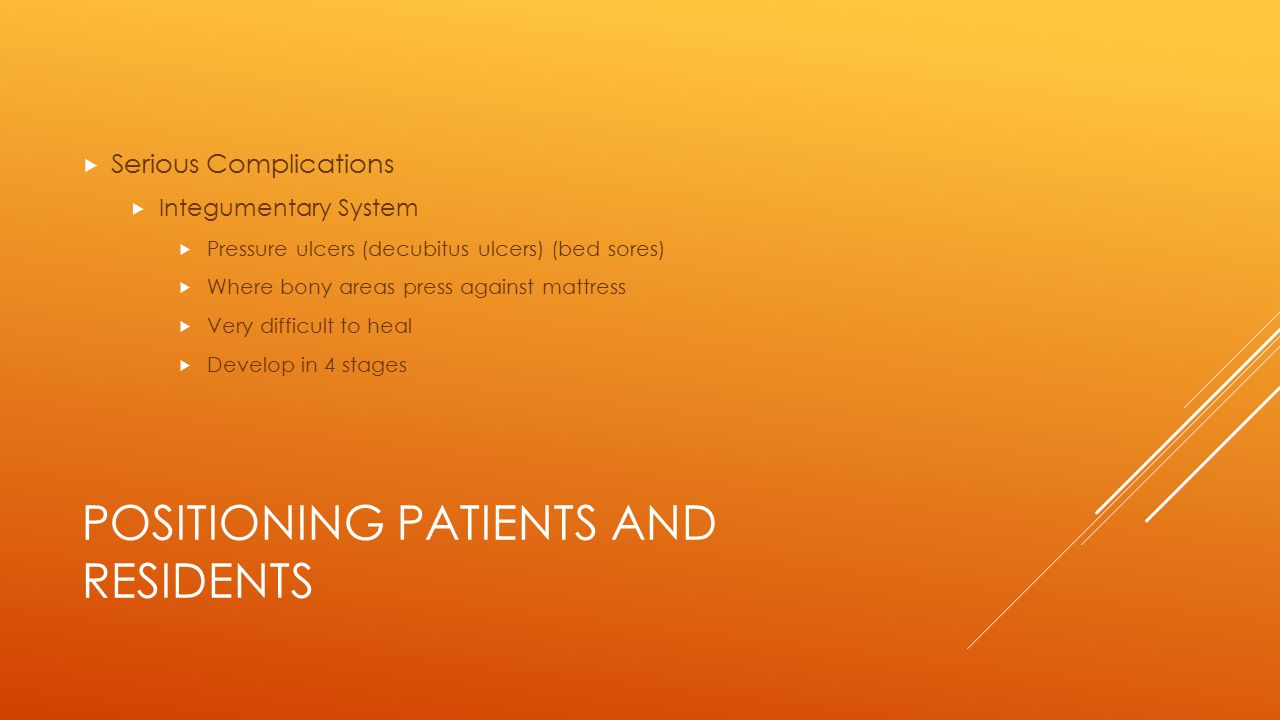 POSITIONING PATIENTS AND RESIDENTS
