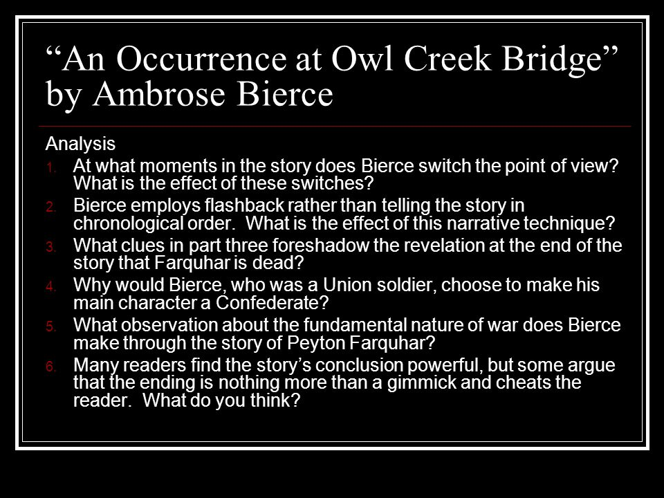 ambrose bierce research paper Ambrose bierce's chickamauga is representative of his typical subject matter, theme, and style his subject matter often deals with the civil war and its horrors having served in several battles during the civil war, bierce strives to display, through his writings, the true devastation which comes as a result of wars.