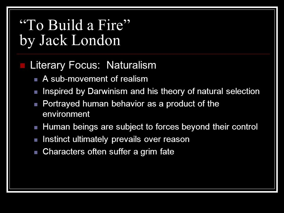 to build a fire characters
