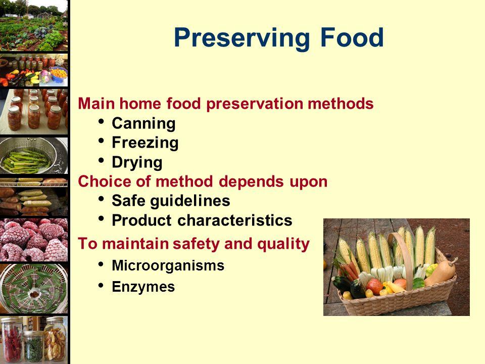 Food preservation canning basics ppt video online download preserving food main home food preservation methods canning freezing forumfinder Images