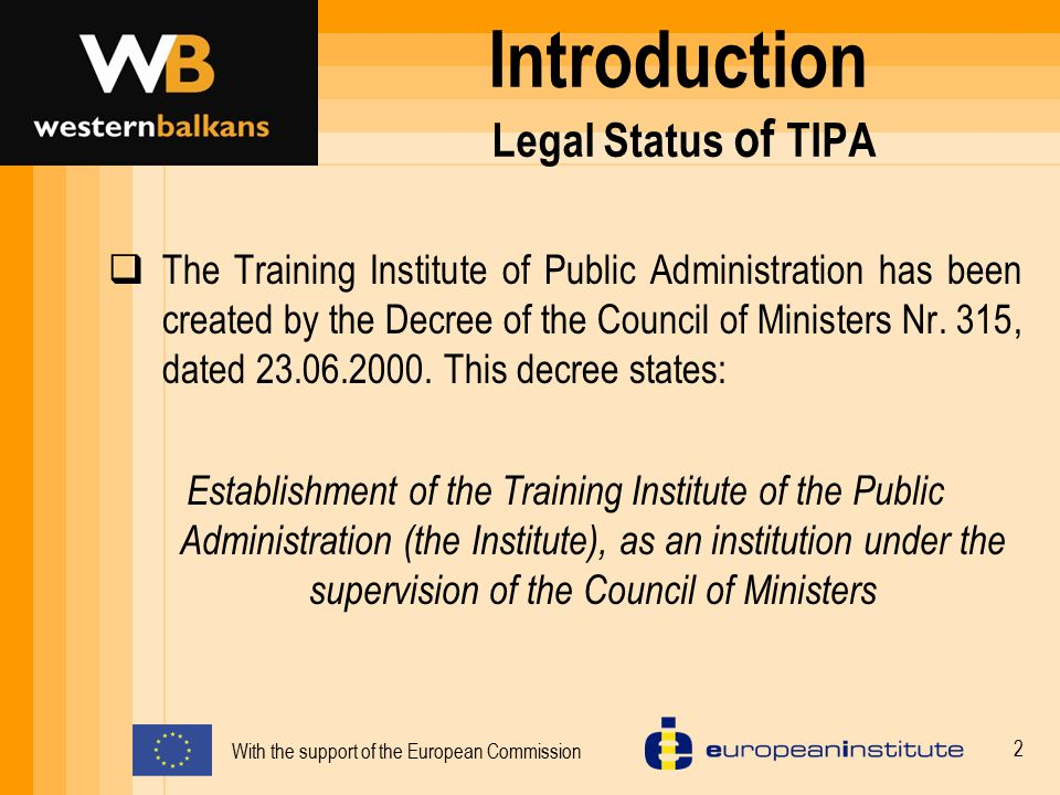Introduction Legal Status of TIPA