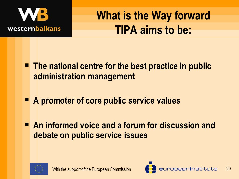 What is the Way forward TIPA aims to be: