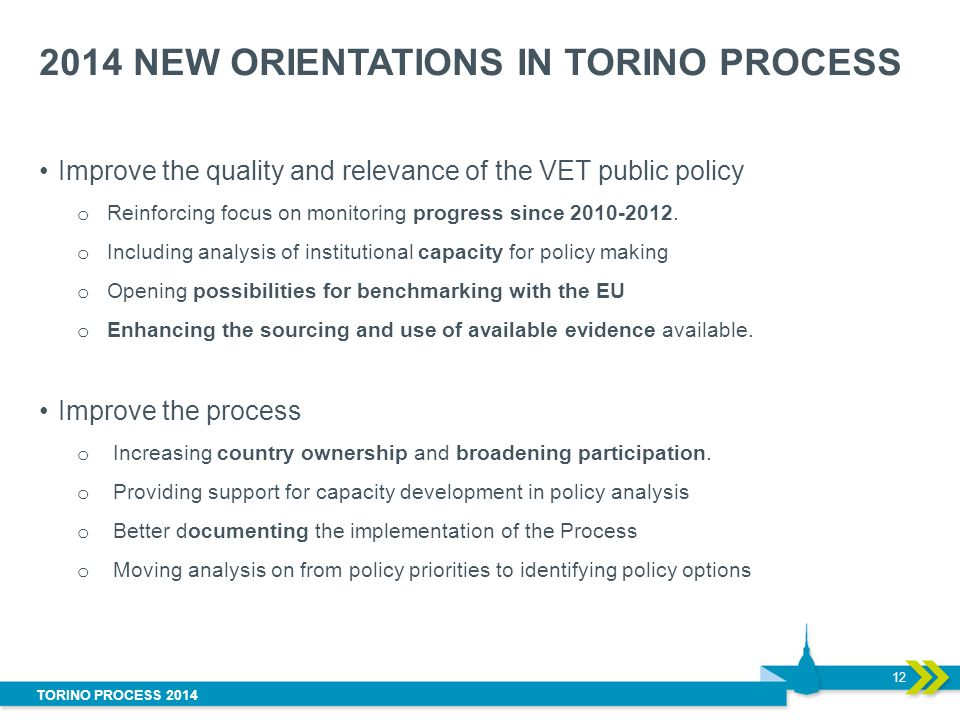 2014 NEW ORIENTATIONS IN TORINO PROCESS