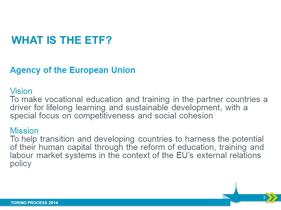 WHAT IS THE ETF Agency of the European Union