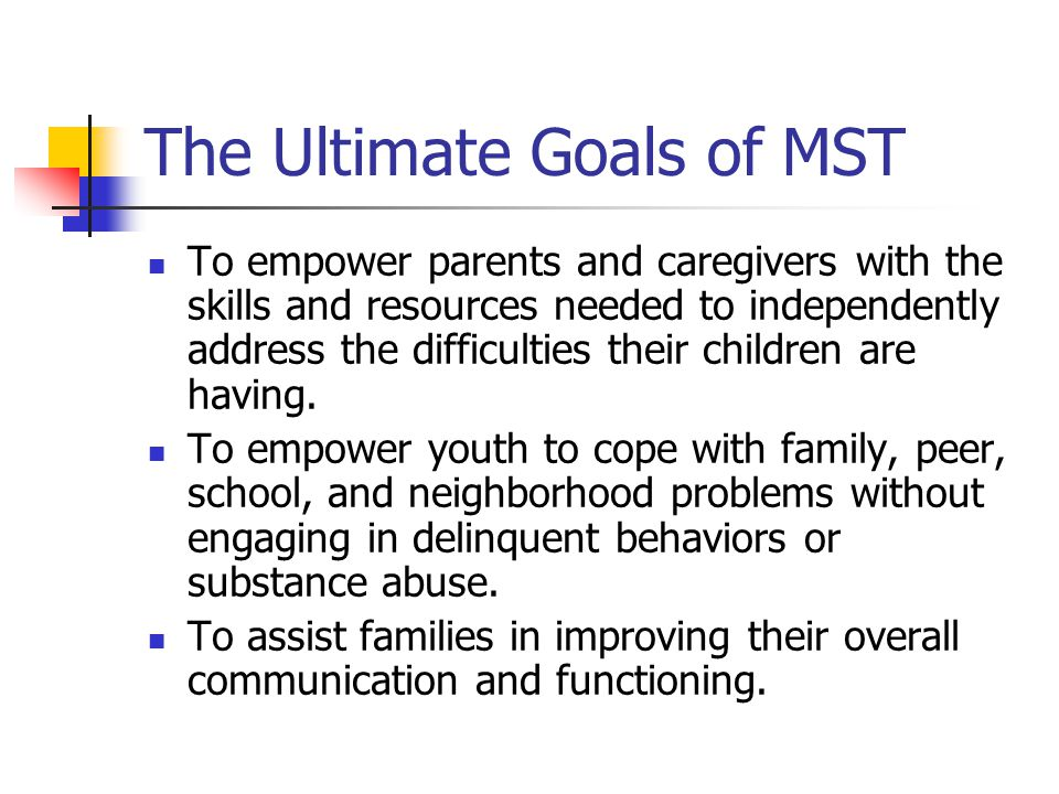 The Ultimate Goals of MST