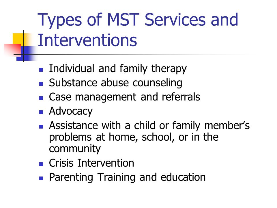 Types of MST Services and Interventions