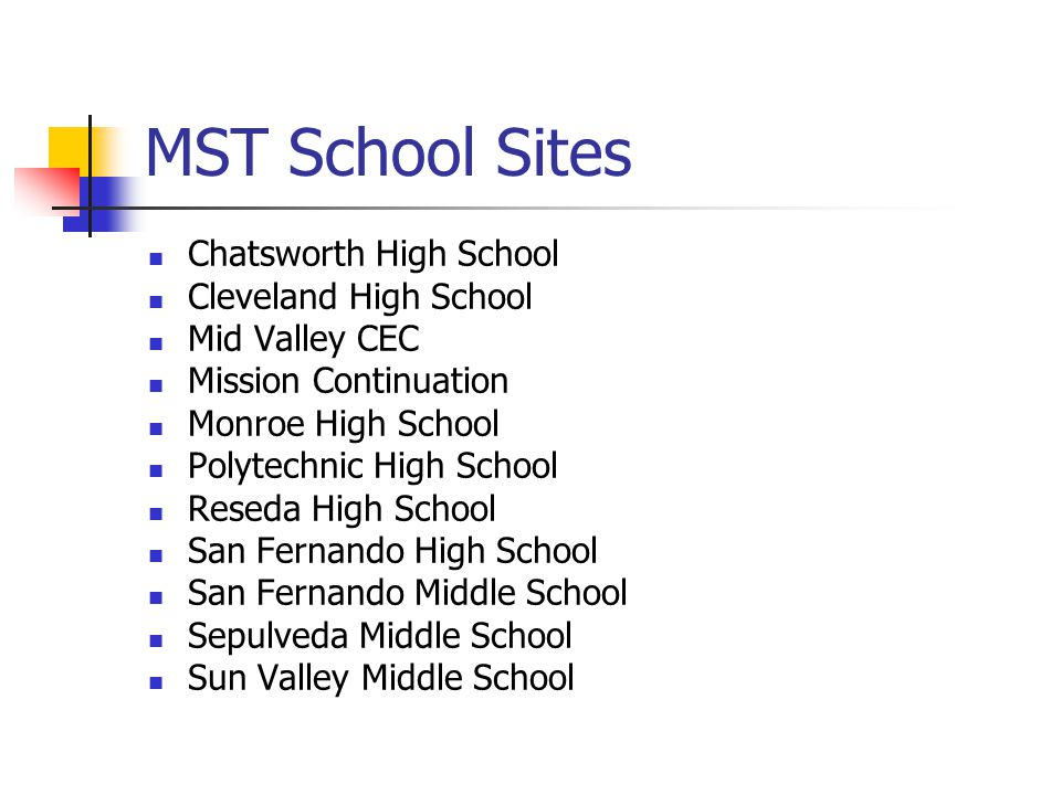 MST School Sites Chatsworth High School Cleveland High School