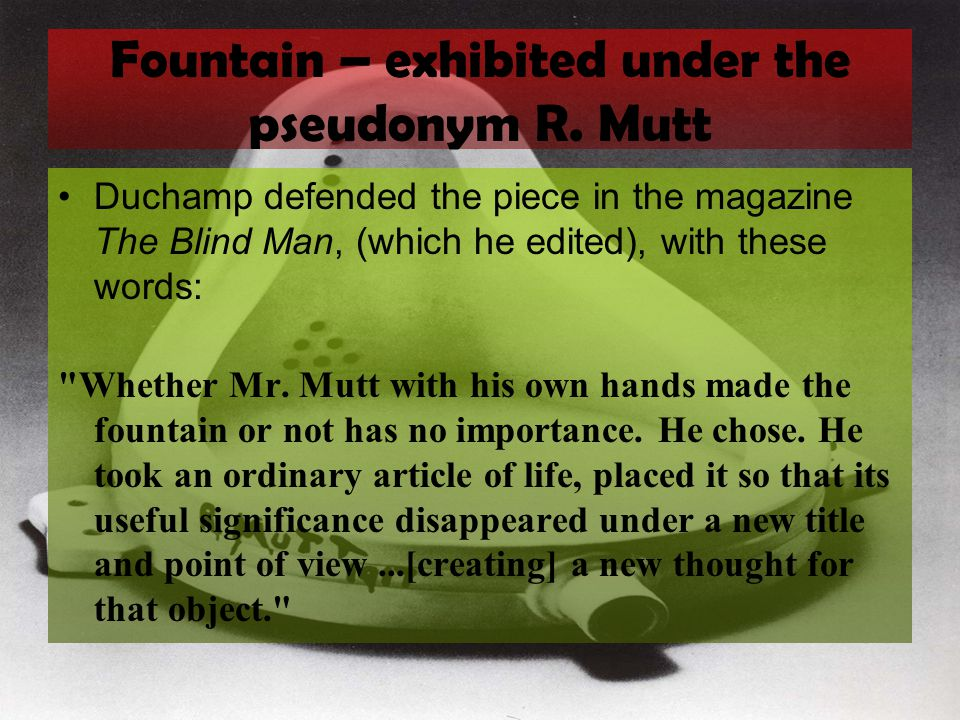 Fountain – exhibited under the pseudonym R. Mutt