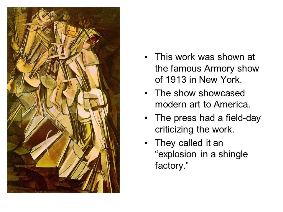 This work was shown at the famous Armory show of 1913 in New York.