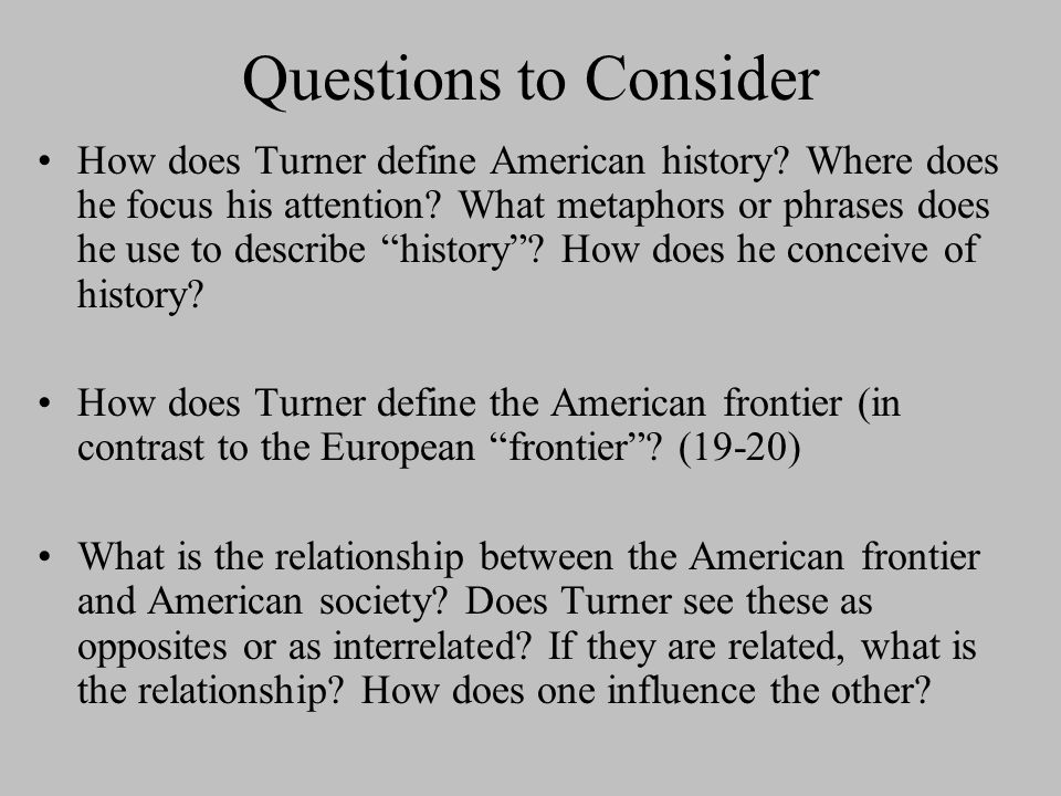 frederick jackson turners frontier thesis defined the american character in what way