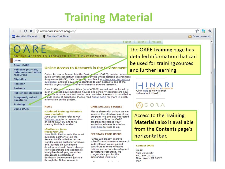 Training Material The OARE Training page has detailed information that can be used for training courses and further learning.