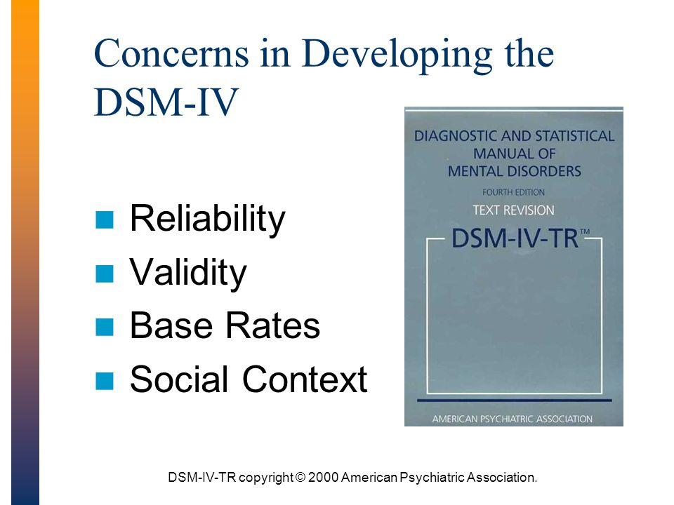 Concerns in Developing the DSM-IV
