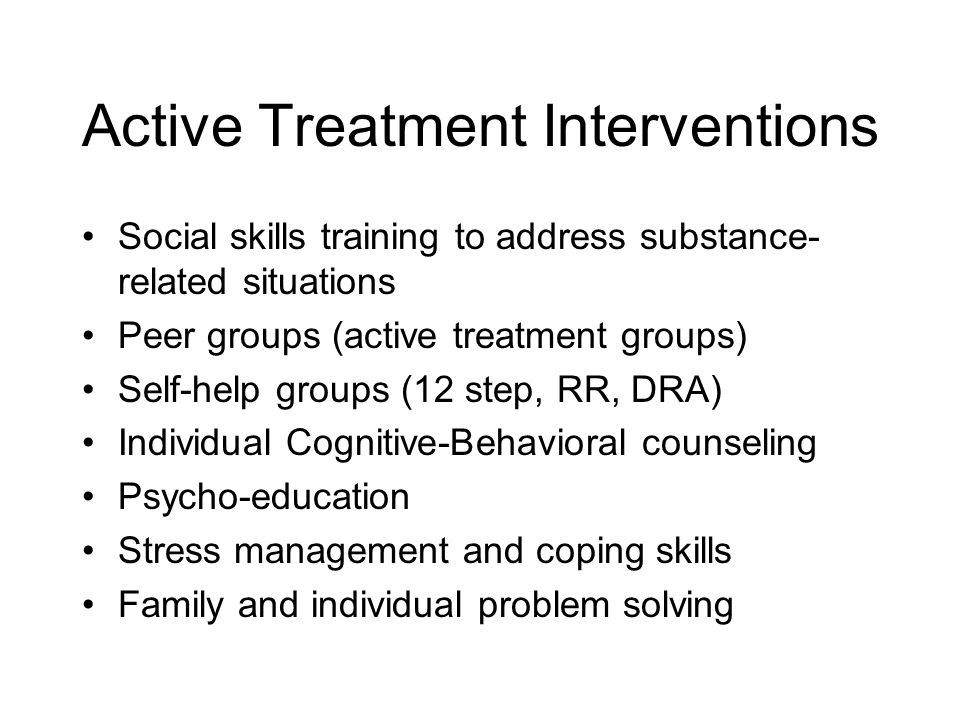 Active Treatment Interventions