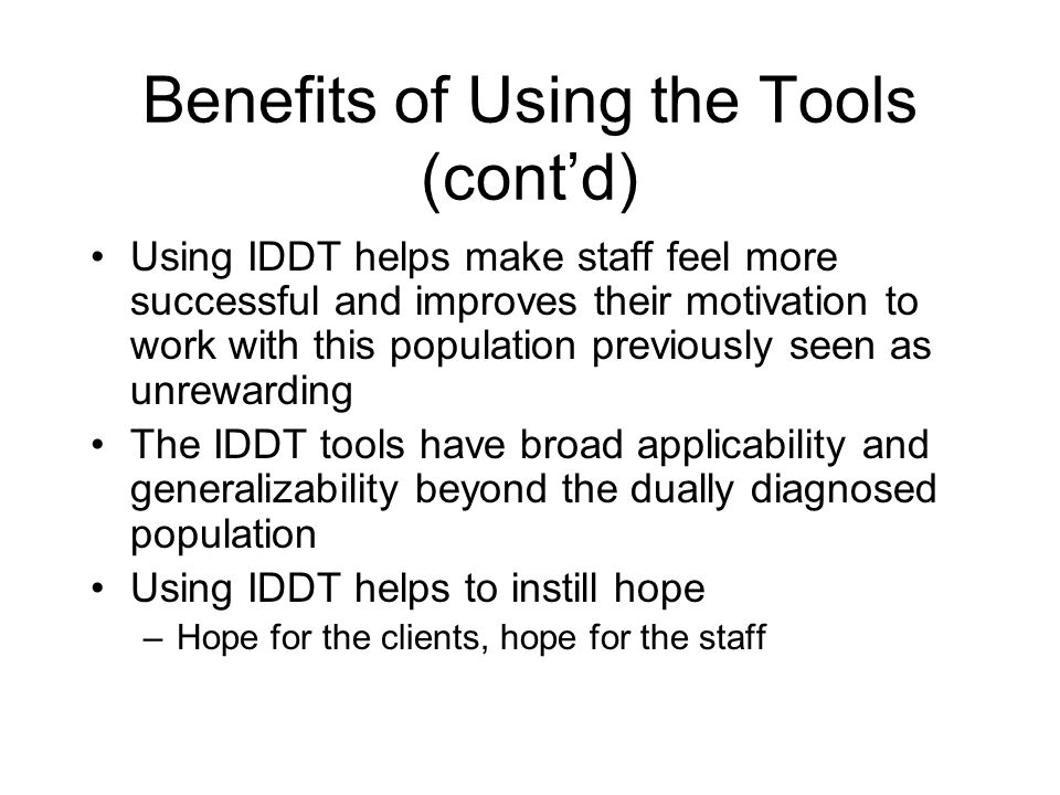 Benefits of Using the Tools (cont'd)
