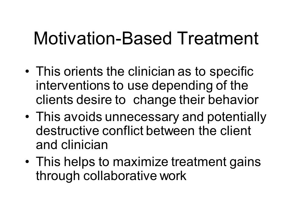 Motivation-Based Treatment