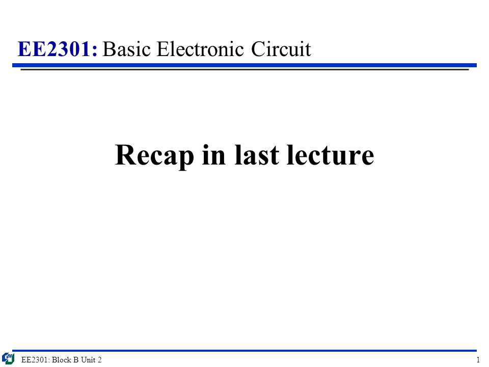 Recap in last lecture EE2301: Block B Unit ppt download