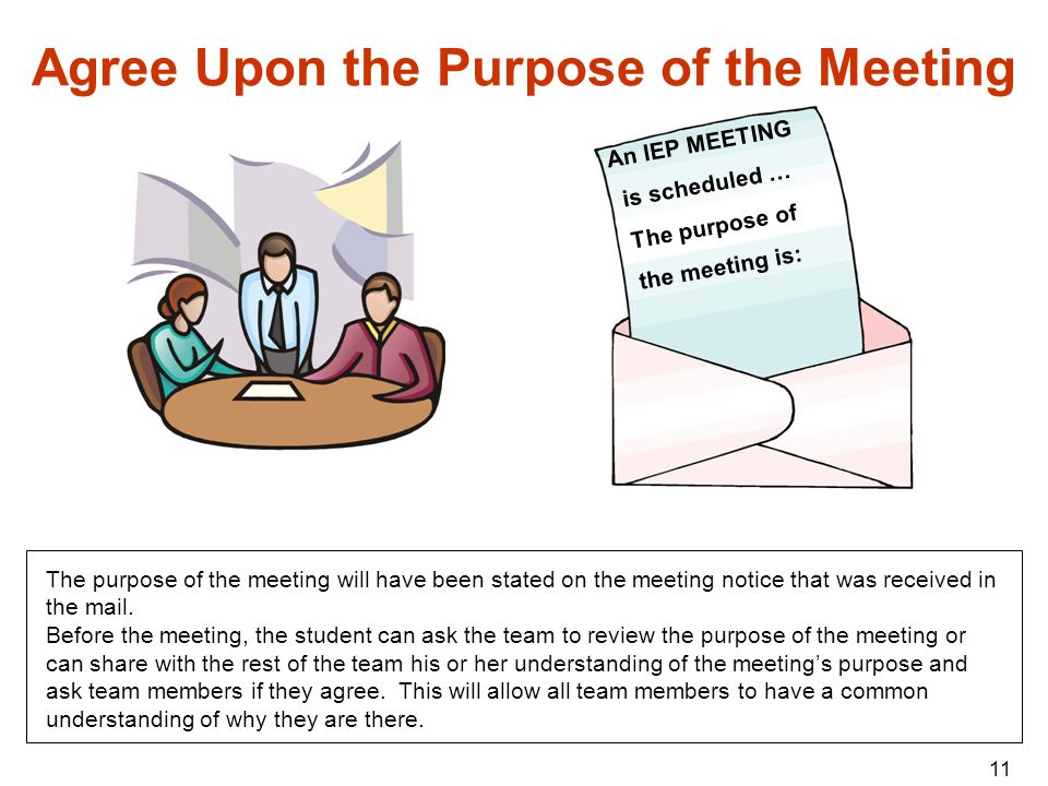 Agree Upon the Purpose of the Meeting