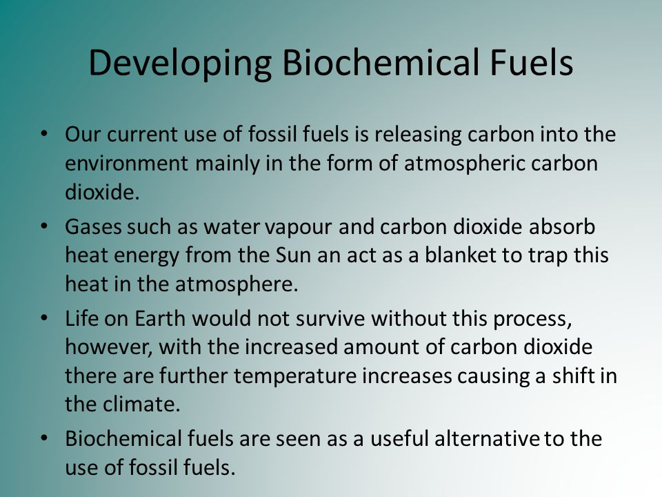 Developing Biochemical Fuels