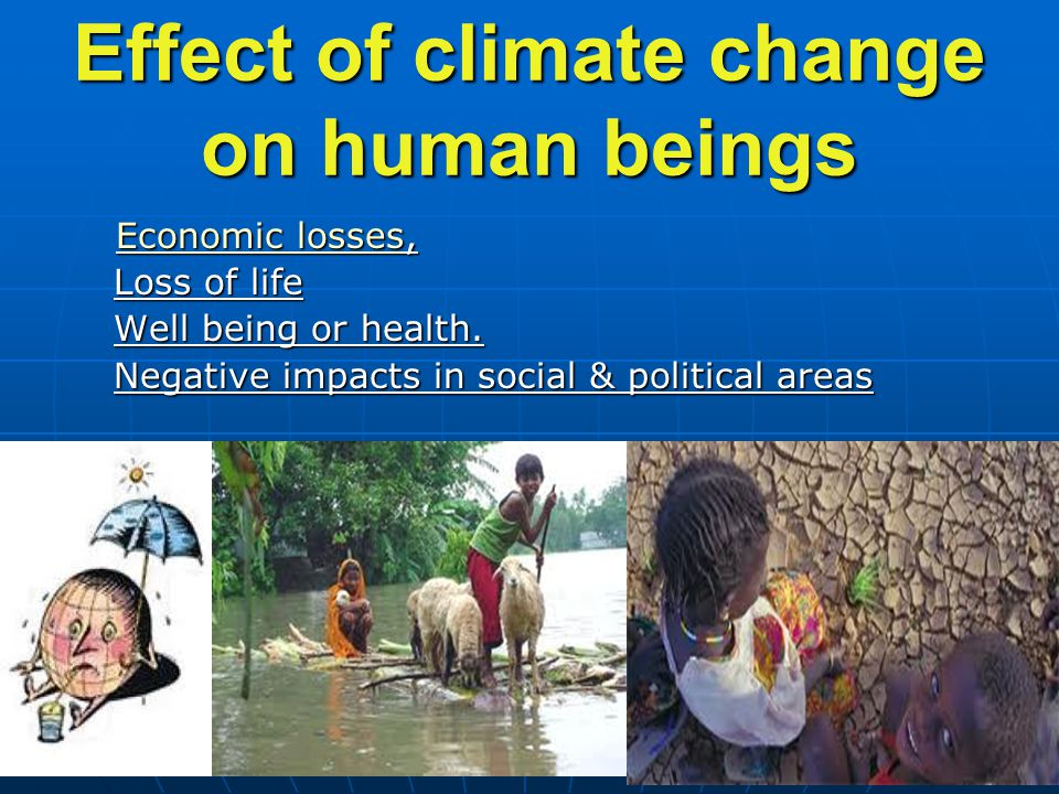climate change the human impact Watch video climate change's impact on human health is already here — and is 'potentially irreversible,' report says among the findings: from 2000 to 2016, there.