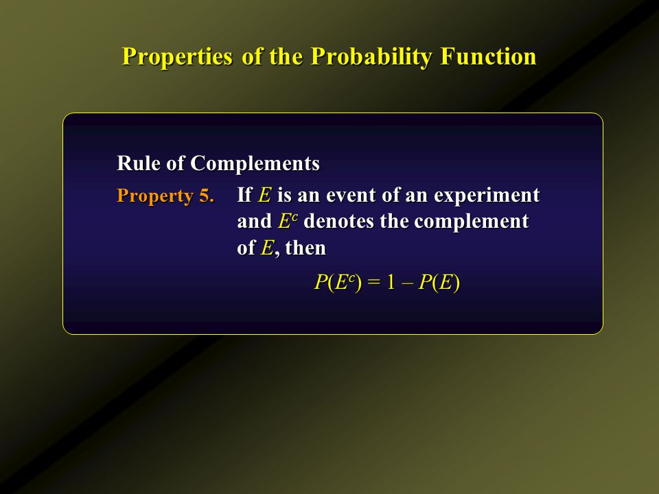 Properties of the Probability Function