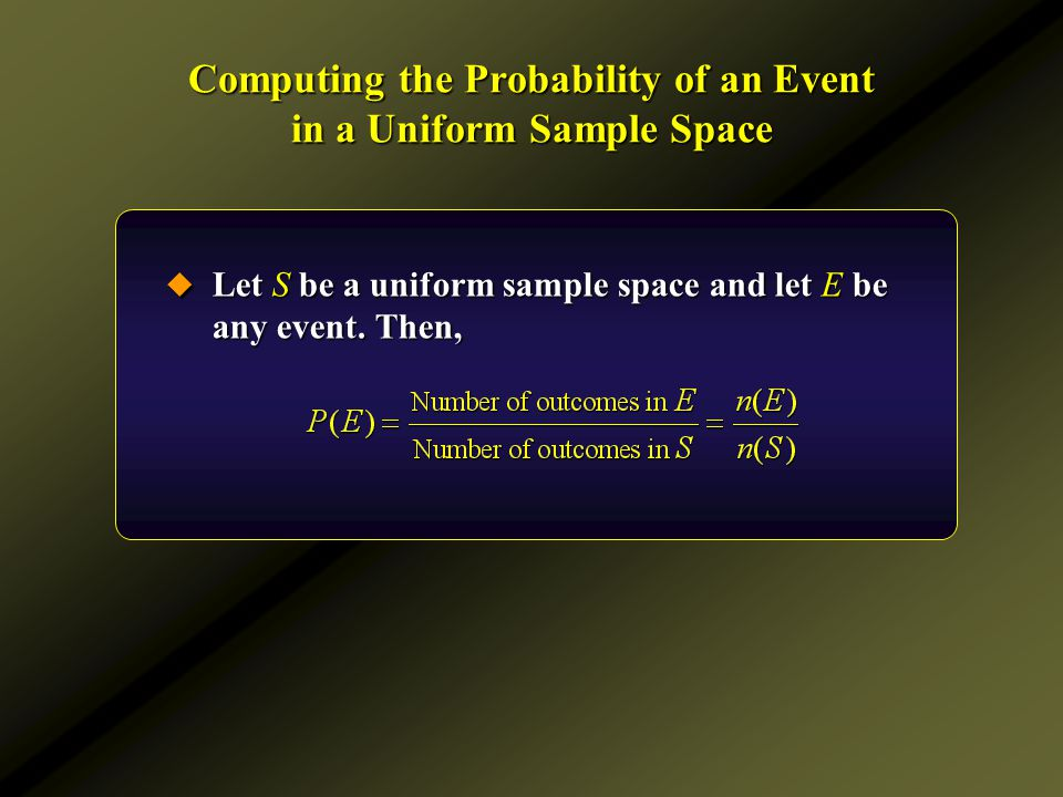 Computing the Probability of an Event in a Uniform Sample Space