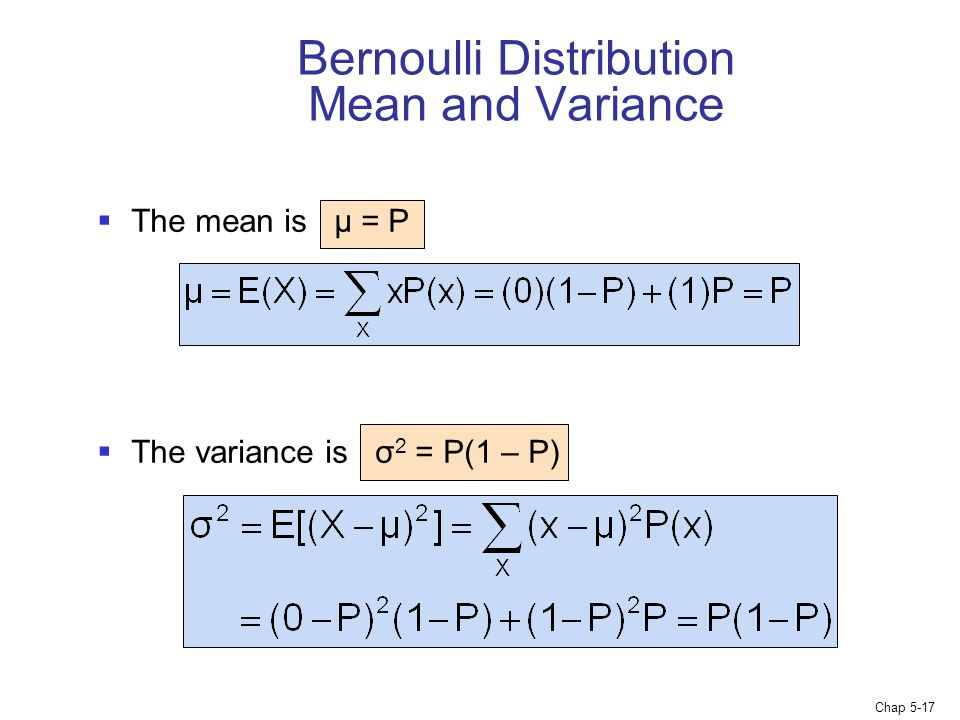 Bernoulli Distribution Mean and Variance