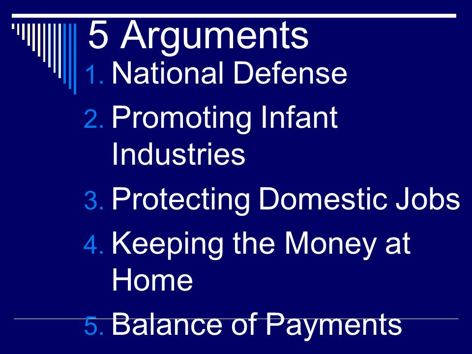 5 Arguments National Defense Promoting Infant Industries