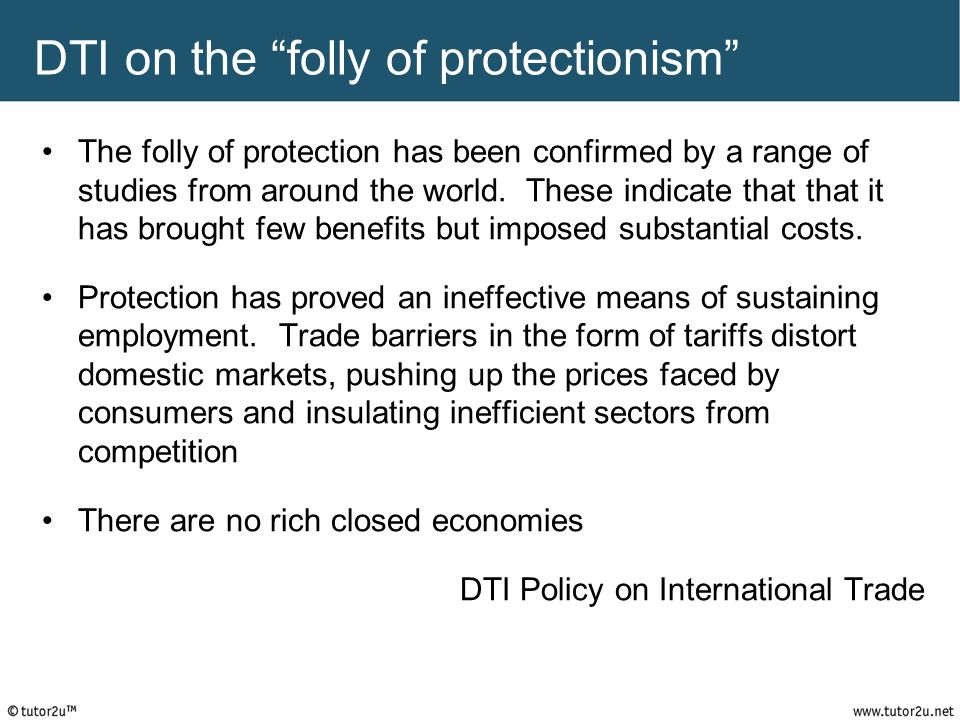 DTI on the folly of protectionism